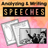 Analyzing and Writing Speeches - MLK's I Have A Dream & Obama's DNC Speech