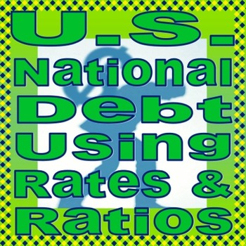 Analyzing the U.S. National Debt with Rates & Ratios