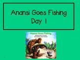 Anansi Goes Fishing 2nd Grade Reading Street Powerpoints