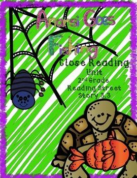 Anansi Goes Fishing Close Reading 2nd Grade Reading Street Story 3.3