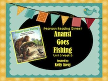 2nd Grade Reading Street Anansi Goes Fishing 3.3