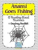 """""""Anansi Goes Fishing"""" (Reading Street Resource)"""