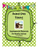 Anansi Goes Fishing Reading Street Supplemental Materials