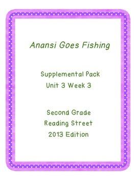Anansi Goes Fishing Reading Street Unit 3 Week 3 Resource Pack