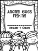 Anansi Goes Fishing Supplemental Activities (Reading Street Lesson 13)