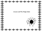 Anansi and the Magic Stick Graphic Organizers