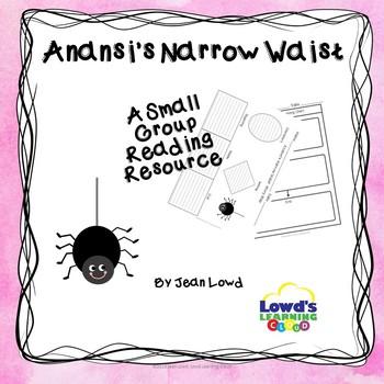Anansi's Narrow Waist Comprehension Activities