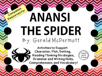 Anansi the Spider by Gerald McDermott:  A Complete Literature Study!