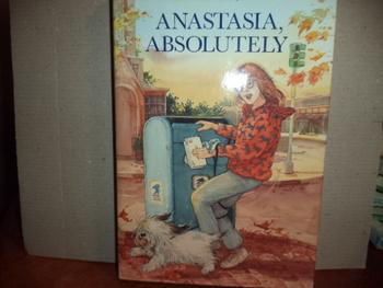 Anastasia, Absolutely..  ISBN 0-395-74521-7
