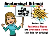 Anatomical Bitmoji- Fun Project for Learning Body Planes a