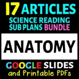 Anatomy Articles - 16 Pack Bundle (Science Literacy Sub Plans or Activities)