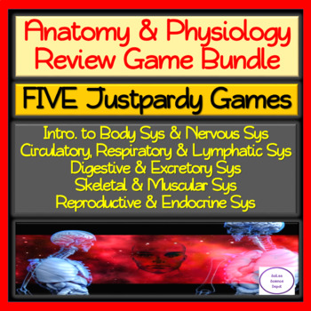 Anatomy Physiology FIVE Justpardy Review Games Bundle
