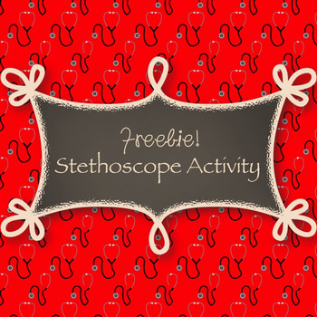 Circulatory System Stethoscope Activity