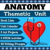 Thematic Unit: Anatomy