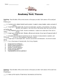 Anatomy Tissues Test, Exam, Pre and Post Unit Assessment