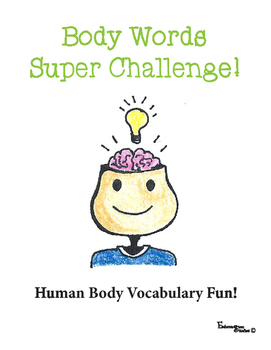 Anatomy Vocabulary Fun Body Words Super Challenge Cut and