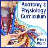 Anatomy and Physiology Complete Curriculum