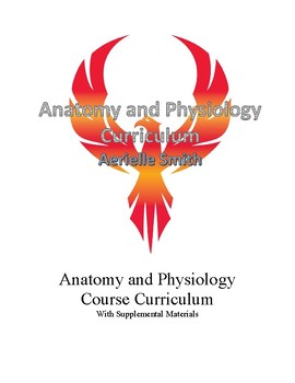 Anatomy and Physiology Curriculum with Supplemental Materials