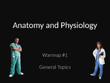 Anatomy and physiology warmup 1