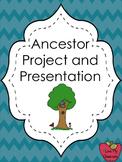 Ancestor Project, Presentation, and Grading Rubric