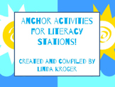 Anchor Activities for Literacy Stations!