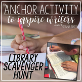 Anchor Activity - Library Scavenger Hunt