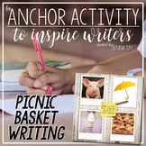 Anchor Activity - Picnic Basket Writing