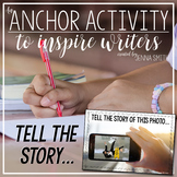 Anchor Activity - Tell This Story