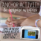 "Anchor Activity - ""UR Never Gonna Believe Where I Am..."""