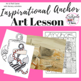 Art Lesson: Inspirational Anchor Art Game | Art Sub Plans