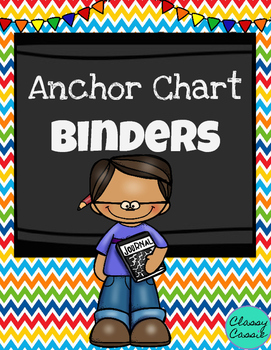 Anchor Chart Binders