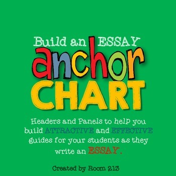 Anchor Chart for Essay Writing: Build Your Own