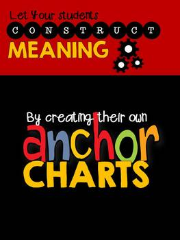 Anchor Charts: Let Your Students Take the Lead!