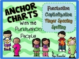 Anchor Charts with the Punctuation People!