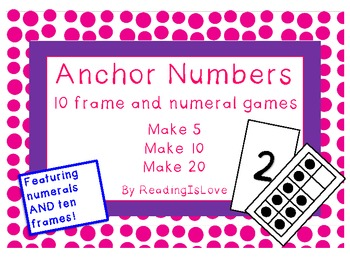 Anchor Numbers: Make 5, Make 10, and Make 20