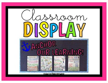 Anchor Our Learning! Classroom Display