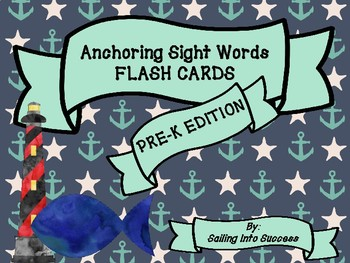 Anchoring Sight Words Pre-K