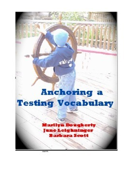 Testing Vocabulary: Anchoring a Testing Vocabulary (Test Prep)