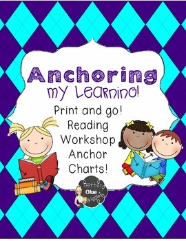 Anchoring my Learning {Reader's Workshop anchor charts}
