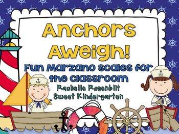 Anchors Aweigh! {Fun classroom Marzano Scales}