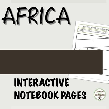 Ancient Africa Interactive Notebook Graphic organizers on Africa