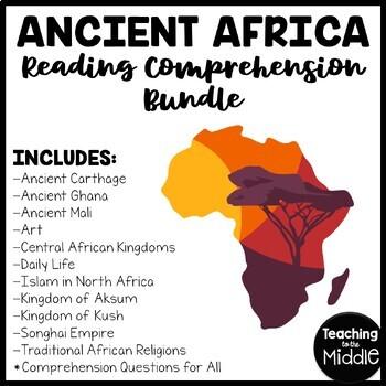 Ancient Africa Reading Comprehension Bundle, Ghana, Mali, Kush, Songhai, Aksum