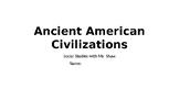 Ancient American Civilizations