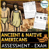 Ancient Americans Exam | Native Americans Test