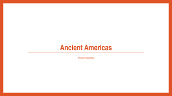 Ancient Americas PPT