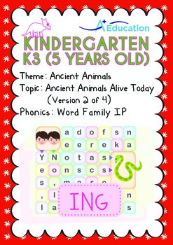 Ancient Animals - Ancient Animals Alive Today (II): Word Family IP - K3 (age 5)