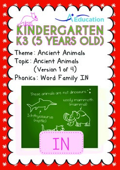 Ancient Animals - Ancient Animals (I): Word Family IN - K3 (age 5)