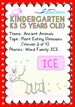 Ancient Animals - Plant Eating Dinosaurs (II): Word Family ICE - K3 (age 5)