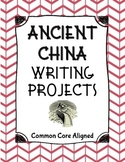 Ancient China Writing Projects Common Core Aligned