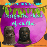 Ancient Benin Study: Design the Head of an Oba